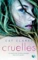 Couverture Cruelles Editions Robert Laffont (R) 2013