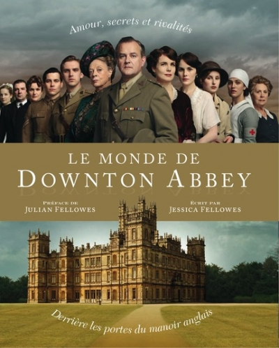 Couverture Le Monde de Downton Abbey