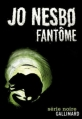 Couverture Inspecteur Harry Hole, tome 09 : Fantôme Editions Gallimard  (Série noire) 2013