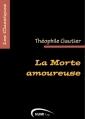 Couverture La morte amoureuse Editions Numilog (Les classiques) 2009