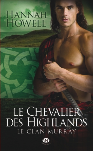 Couverture Le clan Murray, tome 2 : Le chevalier des highlands