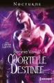 Couverture L'ordre des loups, tome 1 : Mortelle destinée Editions Harlequin (Nocturne) 2013