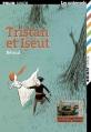 Couverture Tristan et Iseut, extrait Editions Folio  (Junior - Les universels) 2006