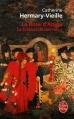 Couverture Le Crépuscule des rois, tome 1 : La Rose d'Anjou Editions Le Livre de Poche 2012
