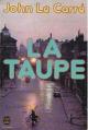 Couverture La trilogie de Karla, tome 1 : La Taupe Editions Le Livre de Poche 1979