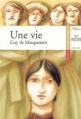 Couverture Une vie Editions Hatier (Classiques & cie) 2005