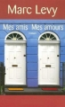 Couverture Mes amis, mes amours Editions France Loisirs 2007