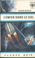 Couverture Dan Seymour, tome 2 : L'enfer dans le ciel Editions Fleuve (Noir - Anticipation) 1967