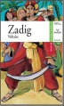 Couverture Zadig / Zadig ou la destinée Editions Hatier (Classiques & cie) 2004