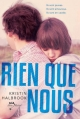 Couverture Rien que nous Editions Albin Michel (Jeunesse - Wiz) 2013