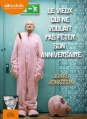 Couverture Le vieux qui ne voulait pas fêter son anniversaire Editions Audiolib 2013