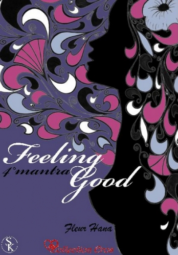 Couverture Feeling Good, tome 4 : 4° mantra, Je ne batifole plus avec mon assistant