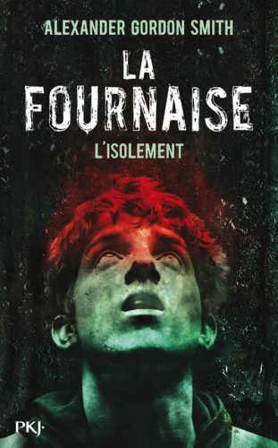 Couverture La fournaise, tome 2 : L'isolement