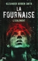 Couverture La fournaise, tome 2 : L'isolement Editions  2013