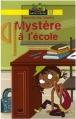 Couverture Francette top secrète, tome 1 : Mystère à l'école Editions Hatier (Ratus poche - Jaune) 2007