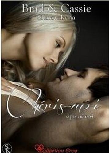 Couverture Brad & Cassie, tome 4 : Chéris-moi