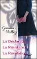 Couverture La déclaration, Le résistance, La révélation Editions France Loisirs 2013