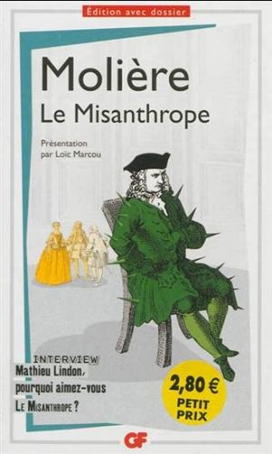 Le misanthrope / Le misanthrope ou l'arbitraire amoureux