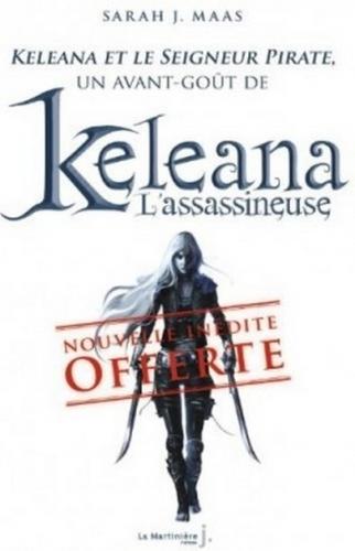 Couverture Keleana, tome 0.1 : Keleana et le seigneur pirate