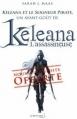 Couverture Keleana, tome 0.1 : Keleana et le seigneur pirate Editions de La martinière (Fiction J.) 2013