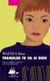 Couverture Trembler te va si bien Editions Philippe Picquier (Japon) 2013