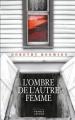 Couverture L'ombre de l'autre femme Editions France Loisirs 2012