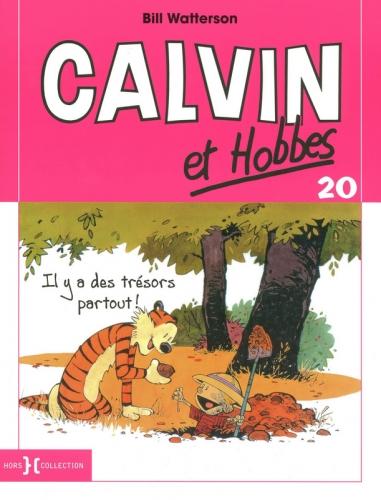 Couverture Calvin et Hobbes, tome 20 : Il y a des trésors partout !
