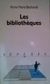 Couverture Les bibliothèques Editions La découverte (Repères) 1998