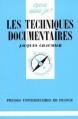 Couverture Les techniques documentaires Editions Presses Universitaires de France (Que sais-je ? ) 1994