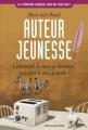 Couverture Auteur jeunesse : Comment le suis-je devenue, pourquoi le suis-je restée ? Editions Le Sorbier (La littérature jeunesse, pour qui, pour quoi ?) 2003