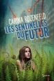 Couverture Les Sentinelles du Futur Editions Syros (Mini Syros Soon) 2013