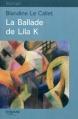 Couverture La ballade de Lila K Editions Feryane 2011