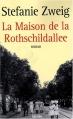 Couverture La Maison de Rothschildallee Editions du Rocher (Grands romans ) 2008