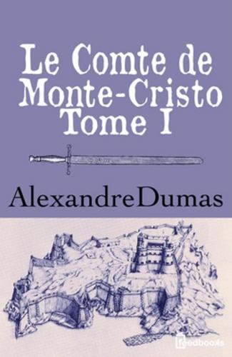 Couverture Le Comte de Monte-Cristo (4 tomes), tome 1