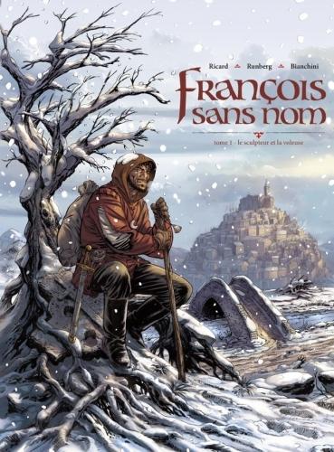 Couverture François sans nom, tome 1 : Le sculpteur et la voleuse