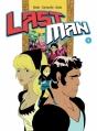 Couverture Lastman, tome 1 Editions Casterman (KSTR) 2013
