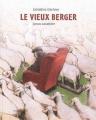 Couverture Le vieux berger Editions Minedition 2011