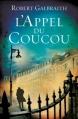 Couverture Cormoran Strike, tome 1 : L'Appel du coucou Editions Grasset 2013