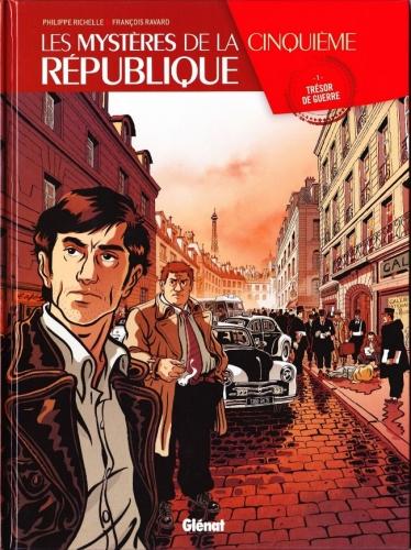 Couverture Les mystères de la cinquième République, tome 1 : Trésor de guerre
