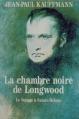 Couverture La chambre noire de Longwood Editions de La Table ronde 1997