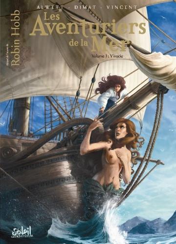 Couverture Les Aventuriers de la Mer (BD), tome 1 : Vivacia