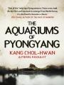 Couverture Les Aquariums de Pyongyang Editions Atlantic Books 2012