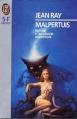 Couverture Malpertuis Editions J'ai Lu (S-F / Fantasy) 1984