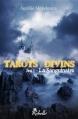 Couverture Tarots divins, tome 1 : La sanguinaire Editions Rebelle (Lune de sang) 2012