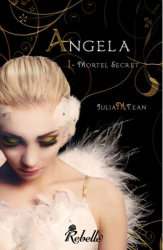 Couverture Angela, tome 1 : Mortel secret / La mort est ma raison d'être