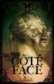 Couverture Côté face, tome 1 Editions Rebelle (Chimères) 2013