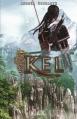 Couverture Kel, tome 1 : Noir et blanc Editions Rebelle (Chimères) 2013