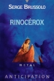 Couverture Rinocérox Editions Fleuve (Noir - Anticipation) 1992
