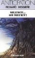 Couverture Silence... On meurt ! Editions Fleuve (Noir - Anticipation) 1985