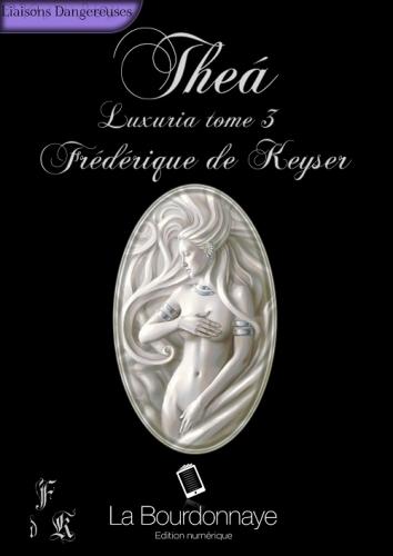 Couverture Luxuria (réédition), tome 3 : Théa